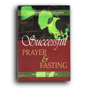 Successful Prayer & Fasting